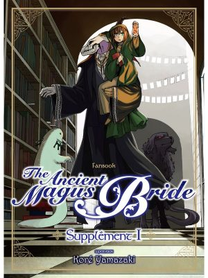 THE ANCIENT MAGUS BRIDE, SUPPLEMENT volume 1 de Kore YAMAZAKI (2017)